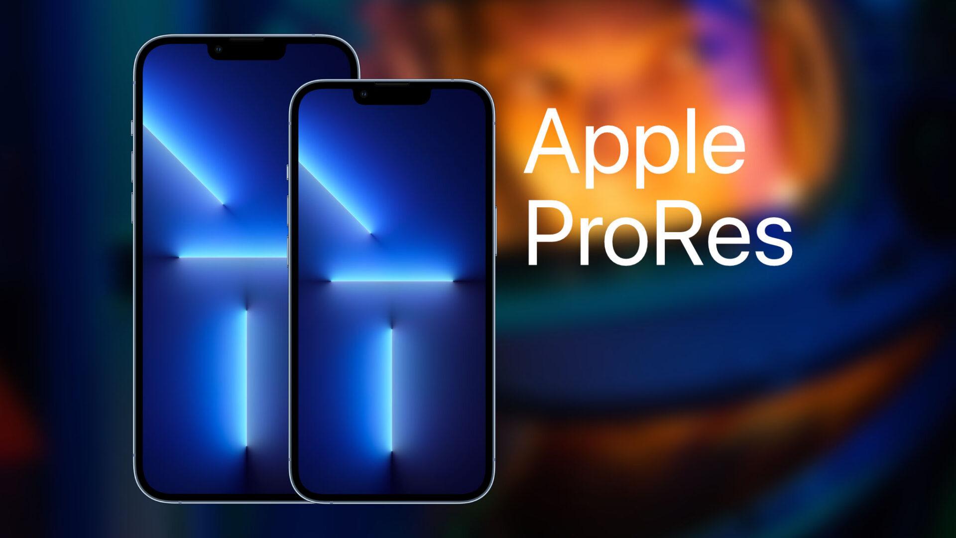 ProRes video là gì? Có ý nghĩa như thế nào trên iPhone 13?
